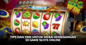 Detail Trik Main Agen Judi Online Slot
